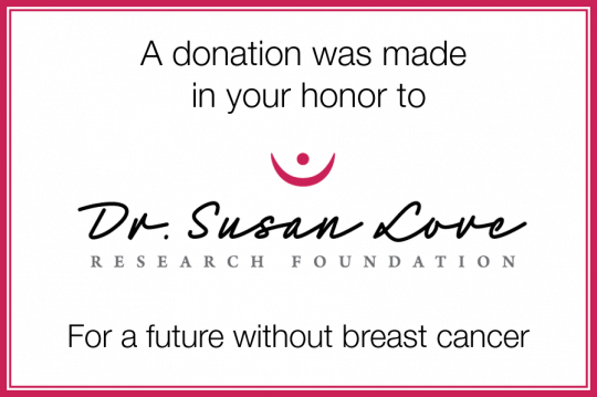 Donate to Dr  Susan Love Research Foundation